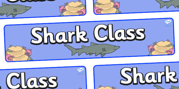 Shark Themed Classroom Display Banner - Themed banner, banner, display banner, Classroom labels, Area labels, Poster, Display, Areas