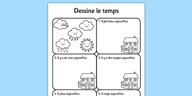 draw the weather worksheet french france nature science forecast. Black Bedroom Furniture Sets. Home Design Ideas