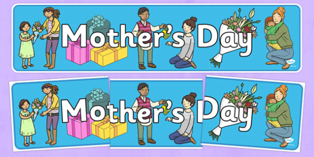 Mothers Day Display Banner -  mother's day, Mother's Day resource, activity, display, banner, sign, poster, Mother's Day Display