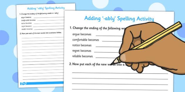 Adding 'ably' Spelling Activity - spellings, grammar