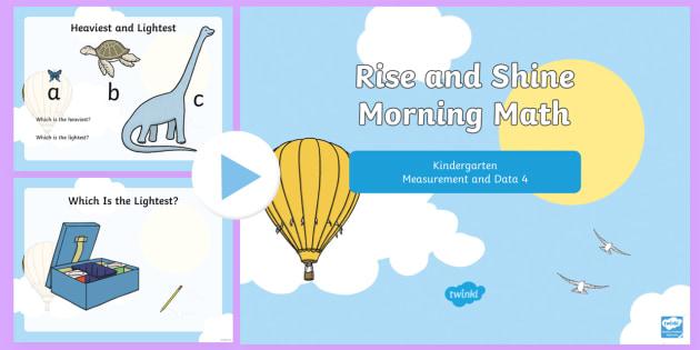 Rise and Shine Kindergarten Morning Math Measurement and Data 4 PowerPoint - Kindergarten Math, Measurement and Data, Biggest, Smallest, Heaviest, Lightest, Morning Work