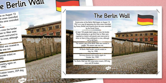 The Berlin Wall Facts Display Poster - berlin wall, facts, display poster, display