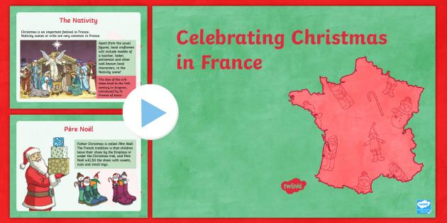 Christmas In France Tradition.Ks2 Celebrating Christmas In France Powerpoint Christmas