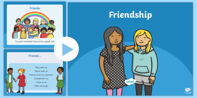 Friendship and What it Means PowerPoint powerpoint