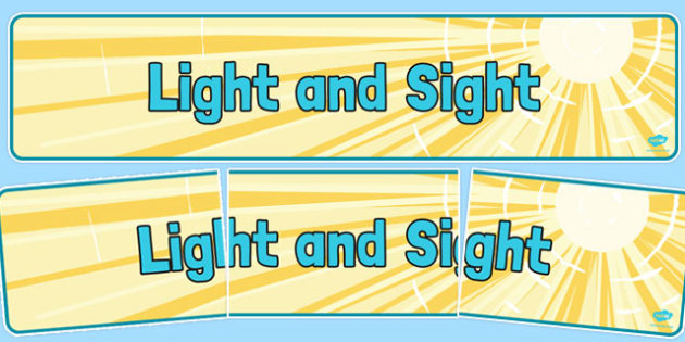 Light and Sight Display Banner - science, banner, display, see, eyes, senses