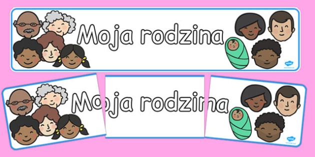 Banner na gazetkę ścienną Moja rodzina po polsku - dzieci , Polish