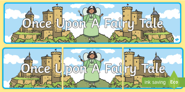Once Upon a Fairytale Display Banner - display, banner, fairytale