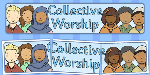 Collective Worship Display Banner - display, banner, worship