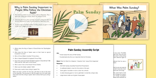 KS2 Palm Sunday Assembly PowerPoint and Script Pack - Easter, Palm Sunday
