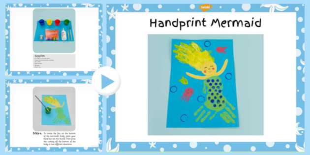 Handprint Mermaid Craft Instructions PowerPoint (Under the Sea) - under the sea