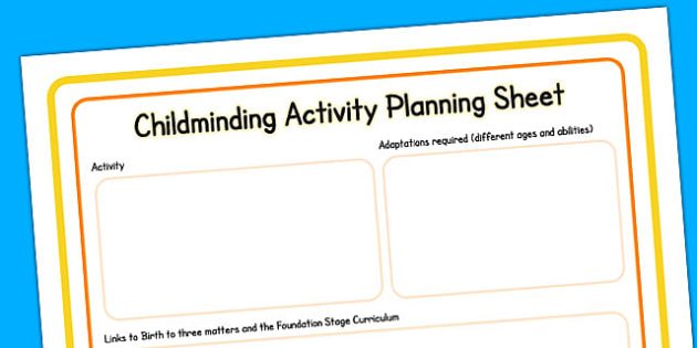Childminding Activity Planning Sheet - child minder, activity