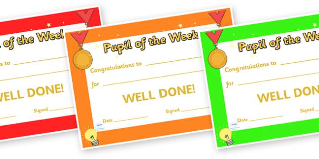 Pupil of the Week Award Certificates - pupil of the week certificates, pupil of the week, certificates, award, well done, reward, medal, rewards, school, general, certificate, achievement