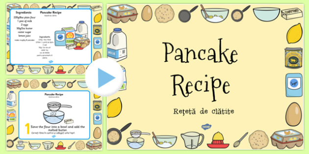 Pancake Recipe PowerPoint Romanian Translation - romanian, pancake, pancake day, recipe, cooking