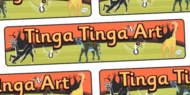 Tinga Tinga Art Display Banner - tinga tinga art, display, banner, sign, poster, tinga tinga, art, design