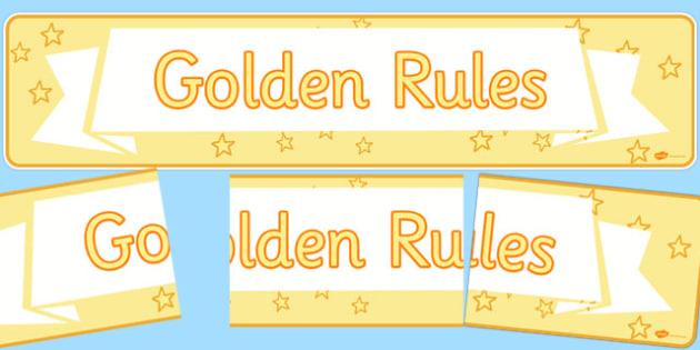 Golden Rules Display Banner - rules, behaviour, display, banner, golden rules