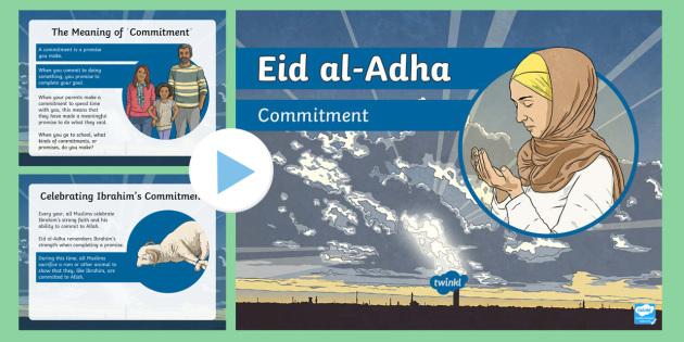 Eid al-Adha Commitment PowerPoint - ed al-adha, commitment, islamic