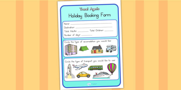 Travel Agents Role Play Booking Form - travel agents, booking