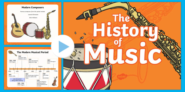 the history of music the modern period of music and composers