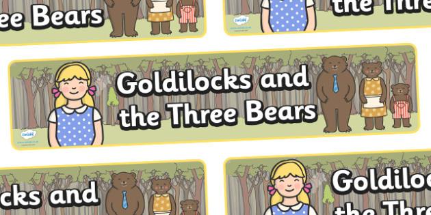 Goldilocks and the Three Bears Display Banner - Goldilocks, traditional tales, display banner, tale, fairy tale, three bears, porridge, cottage, beds, display, A4, banner