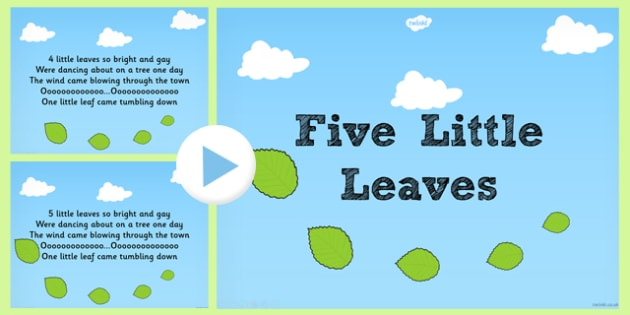 Five Little Leaves Counting Song PowerPoint - counting, song