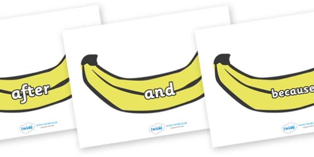 Connectives on Bananas - Connectives, VCOP, connective resources, connectives display words, connective displays
