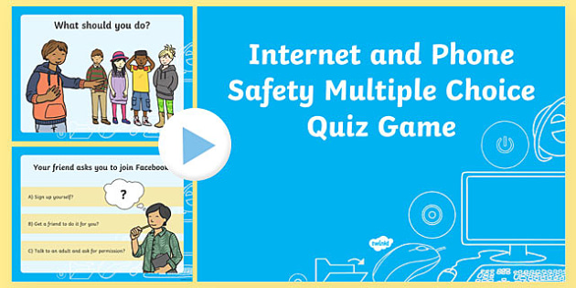 Internet and Phone Safety Multiple Choice Quiz Game - internet safety, internet safety quiz, internet safety game, internet safety powerpoint, phone safety