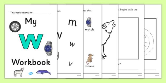 My Workbook w lowercase - workbook, w sound, lowercase, letters, alphabet, activity, handwriting, writing