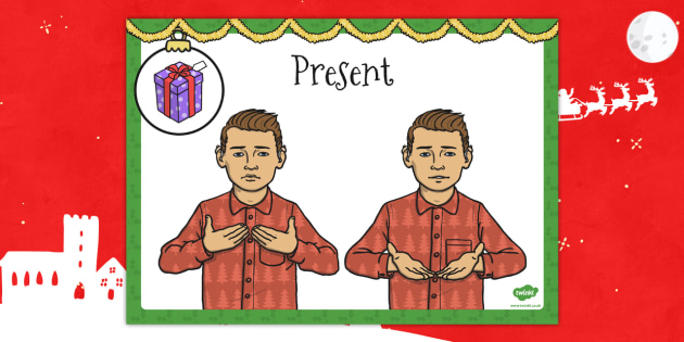 A4 British Sign Language Sign for Present - sign language, sign