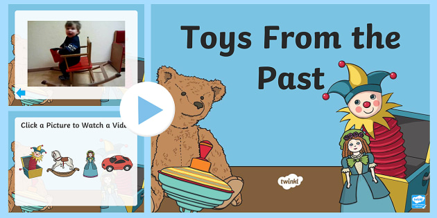 Toys From The Past Video Powerpoint Teacher Made