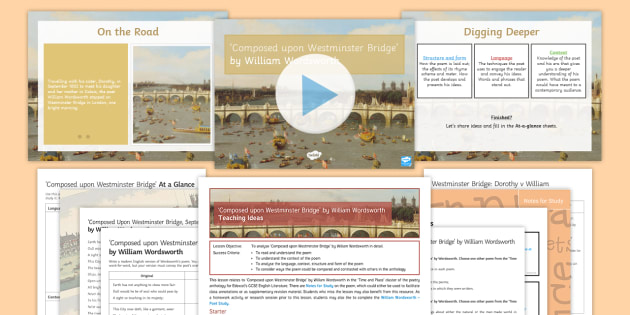 Gcse Poetry Composed Upon Westminster Bridge Lesson Pack
