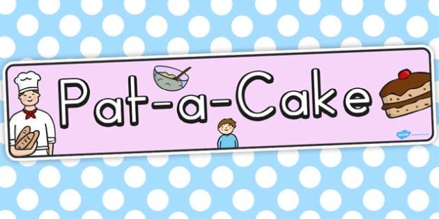 Pat a Cake Display Banner - banners, displays, rhyme, rhymes