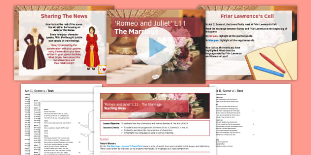 Romeo and Juliet  Lesson Pack 11: The Marriage
