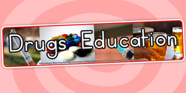 Drugs Education Photo Display Banner - health, ourselves