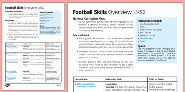 Football Skills Overview LKS2 - football, PE, sport, exercise, KS2, LKS2, Key Stage 2,  year 3, year 4, skills, physical education, ball skills, team sports