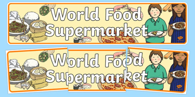 World Food Supermarket Display Banner - world food supermarket, display banner, display, banner