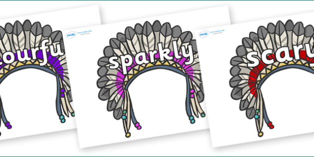 Wow Words on Headdresses - Wow words, adjectives, VCOP, describing, Wow, display, poster, wow display, tasty, scary, ugly, beautiful, colourful sharp, bouncy