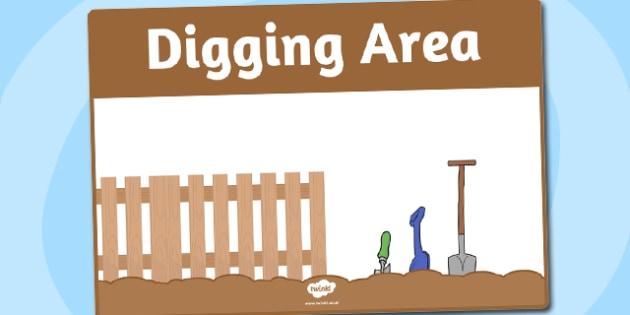 Digging Area Sign - area, sign, area sign, digging, dig area