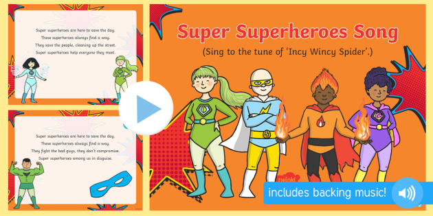 super superheroes song powerpoint superheroes superhero