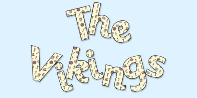 'The Vikings' Display Lettering - vikings, the vikings, viking display, the vikings lettering, the vikings display letters, the vikings display, vikings ks2