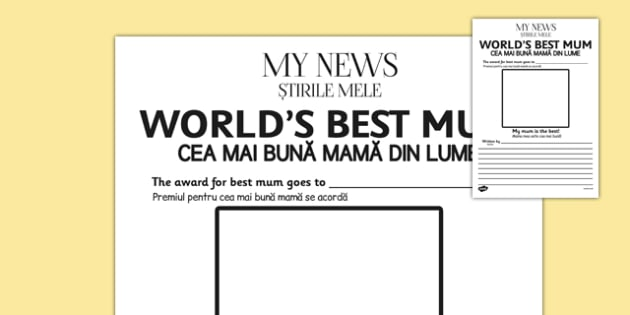 World's Best Mum Newspaper Template Romanian Translation - romanian, worlds best mum newspaper template, worlds best, mum, mum, best mum, newspaper, template, templates, mother, world, best, writing, activity, creative