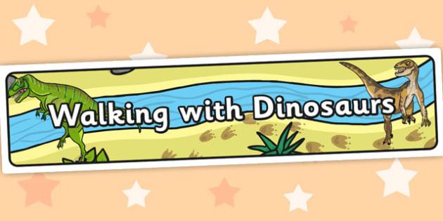 Walking With Dinosaurs Display Banner - dinosaur, banner, display
