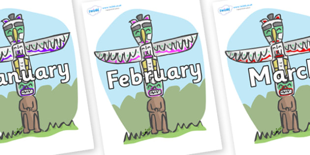 Months of the Year on Totem Poles - Months of the Year, Months poster, Months display, display, poster, frieze, Months, month, January, February, March, April, May, June, July, August, September