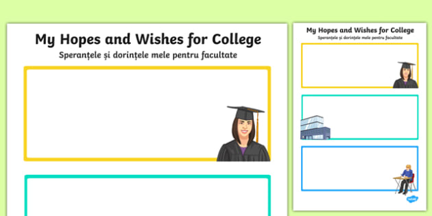 My Hopes and Wishes for College Worksheet / Activity Sheet Romanian Translation - romanian, Transition, College, Vocational Subjects, Transition Planning, Special Educational Needs, Hopes and Aspirations, worksheet