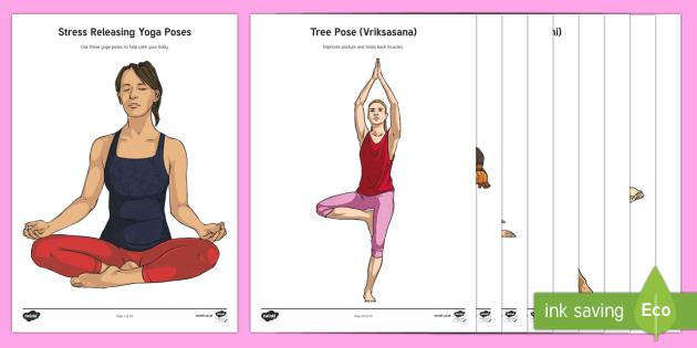 Stress Reducing Yoga Poses Activity - Teacher De-Stress Pack, yoga, calm, relax, relaxation, destress