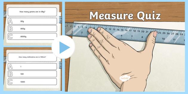 Measures PowerPoint Quiz - measures, powerpoint, measurements
