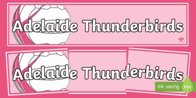 Adelaide Thunderbirds Netball Display Banner