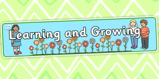 Learning and Growing Together Display Banner - learning, growing