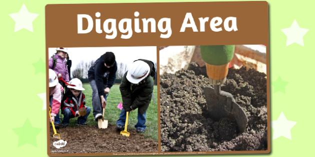 Digging Area Photo Sign - digging, area, photo, sign, display