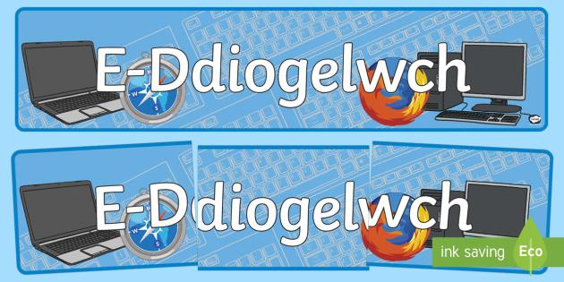 Baner Arddangosfa E Ddiogelwch - E-Ddiogelwch, Cyfnod Sylfaen, Fframwaith Cymhwysedd digidol, Cyfrifiaduron.,Welsh, e-ddogelwch, eddiogelwch, diwrnod e-ddiogelwch, diwrnod eddiogelwch, diogelwch ar y we,  Internet Safety, internet safety, Safer inter
