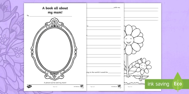 a book about my mum writing frame template mothers day mum